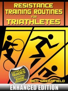 Resistance Training Routines for Triathletes (Enhanced Edition)