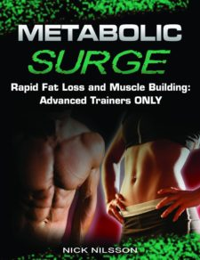 Metabolic Surge: Rapid Fat Loss and Muscle Building