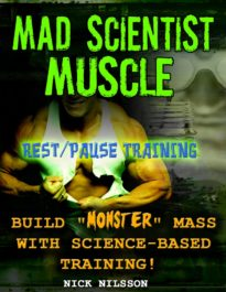 Mad Scientist Muscle: Rest/Pause Training