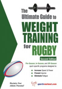 The Ultimate Guide to Weight Training for Rugby