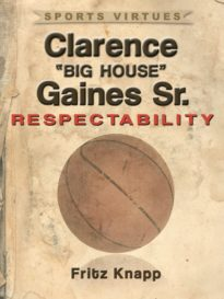 """Clarence """"Big House"""" Gaines, Sr."""