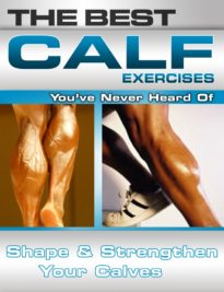 The Best Calf Exercises You've Never Heard Of