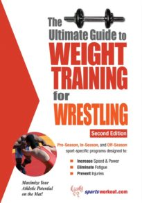 The Ultimate Guide to Weight Training for Wrestling